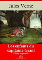 Les enfants du capitaine Grant - Nouvelle édition augmentée | Arvensa Editions ebook by Jules Verne