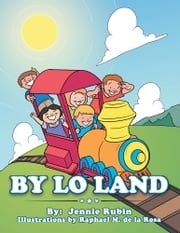 By Lo Land ebook by Jennie Rubin