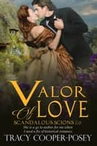 Valor of Love ebook by Tracy Cooper-Posey