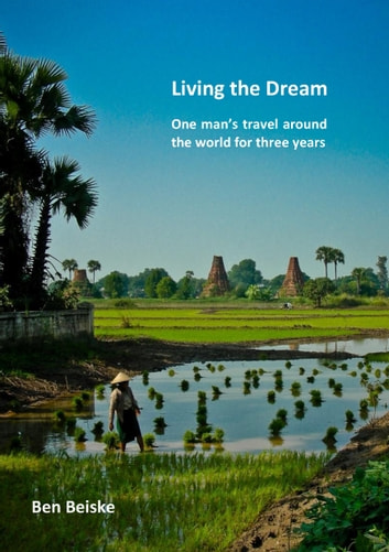 Living the Dream ebook by Ben Beiske
