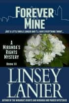 Forever Mine ebook by Linsey Lanier