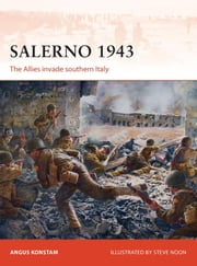 Salerno 1943 - The Allies invade southern Italy ebook by Angus Konstam,Steve Noon