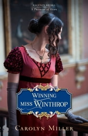 Winning Miss Winthrop ebook by Carolyn Miller