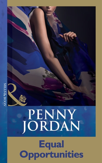 Equal Opportunities (Mills & Boon Modern) ebook by Penny Jordan