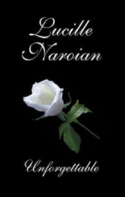Unforgettable ebook by Lucille Naroian