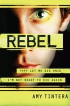 Rebel ebook by Amy Tintera