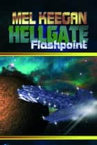 Flashpoint ebook by Mel Keegan