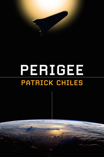 Perigee ebook by Patrick Chiles