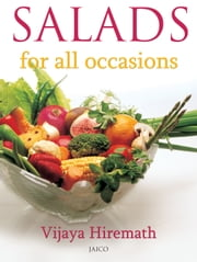 Salads for all occasions ebook by Vijaya Hiremath