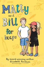 Matty and Bill for Keeps ebook by Elizabeth Fensham