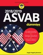 2018 / 2019 ASVAB For Dummies ebook by Angie Papple Johnston