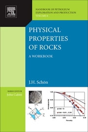 Physical Properties of Rocks - A workbook ebook by Juergen H. Schön