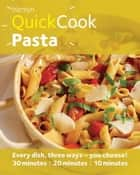 Hamlyn QuickCook: Pasta ebook by Emma Lewis