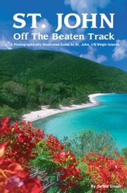 St. John Off The Beaten Track ebook by Gerald Singer