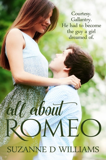 All About Romeo ebook by Suzanne D. Williams