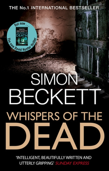 Whispers of the Dead - (David Hunter 3) ebook by Simon Beckett