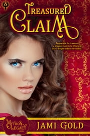 Treasured Claim - A Mythos Legacy Novel ebook by Jami Gold