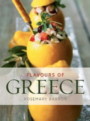 Flavours of Greece ebook by Rosemary Barron