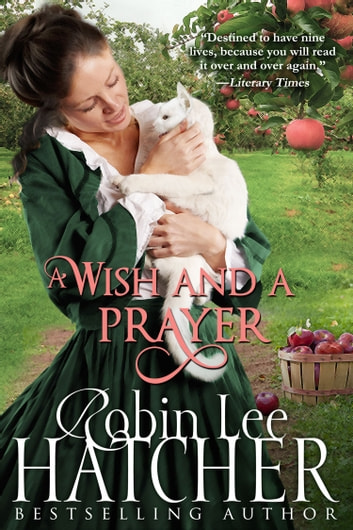 A Wish and a Prayer ebook by Robin Lee Hatcher