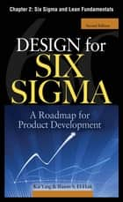 Design for Six Sigma, Chapter 2 - Six Sigma and Lean Fundamentals ebook by Kai Yang,Basem S. EI-Haik