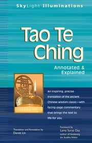 Tao Te Ching - Annotated & Explained ebook by Derek Lin