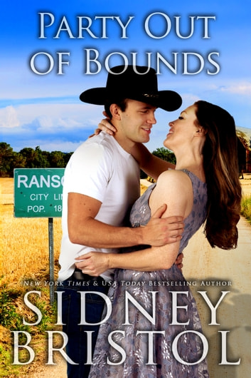 Party Out of Bounds - A Small Town Romance ebook by Sidney Bristol