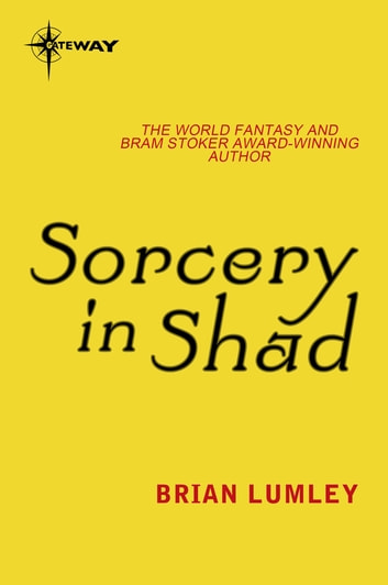 Sorcery in Shad ebook by Brian Lumley