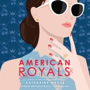 American Royals audiobook by Katharine McGee