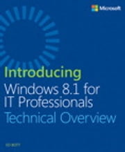 Introducing Windows 8.1 for IT Professionals ebook by Ed Bott
