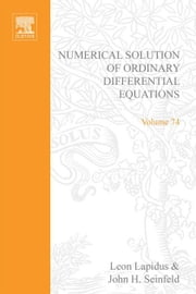 Numerical Solution of Ordinary Differential Equations ebook by Torokhti, Anatoli