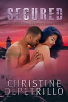 Secured - The Shielded Series, #3 ebook by Christine DePetrillo