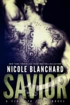 Savior ebook by Nicole Blanchard