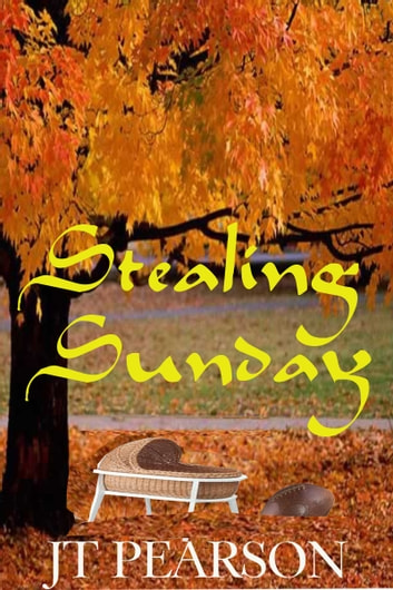Stealing Sunday ebook by JT Pearson