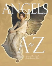 Angels A to Z ebook by Evelyn Dorothy Oliver,James R Lewis