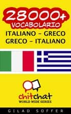 28000+ vocabolario Italiano - Greco ebook by Gilad Soffer