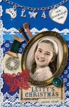 Our Australian Girl - Letty's Christmas (Book 4) ebook by Alison Lloyd