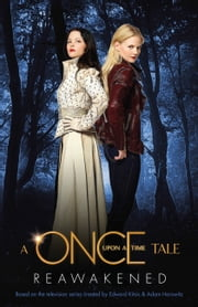 Reawakened - A Once Upon a Time Tale ebook by Odette Beane