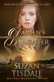 Laiden's Daughter - Book One of the Clan MacDougall Series ebook by Suzan Tisdale