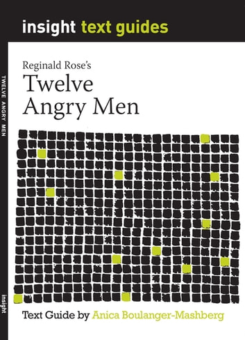 Twelve Angry Men - Text Guide ebook by Anica Boulanger-Mashberg