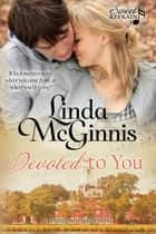 Devoted to You ebook by Linda McGinnis