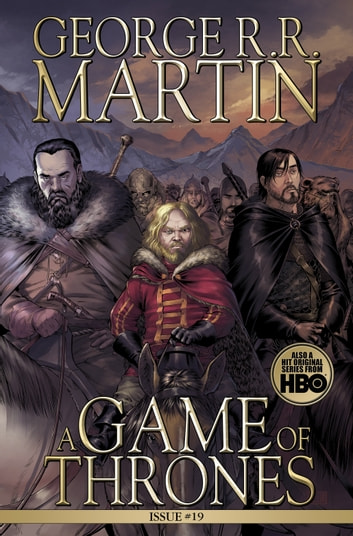 A Game of Thrones: Comic Book, Issue 19 ebook by George R. R. Martin