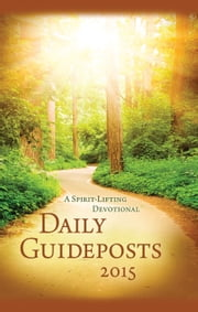 Daily Guideposts 2015 ebook by Guideposts Editors