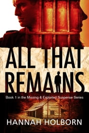 All That Remains ebook by Hannah Holborn