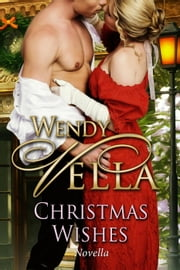 Christmas Wishes ebook by Wendy Vella