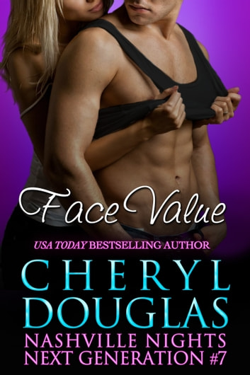 Face Value (Next Generation 7) ebook by Cheryl Douglas