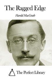 The Ragged Edge ebook by Harold MacGrath