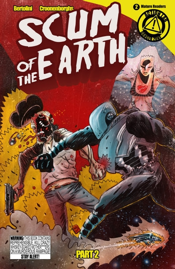 Scum of the Earth #4 ebook by Mark Bertolini,Rob Croonenborghs