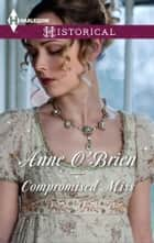 Compromised Miss ebook by Anne O'Brien