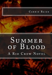 Summer of Blood ebook by Carrie Baize