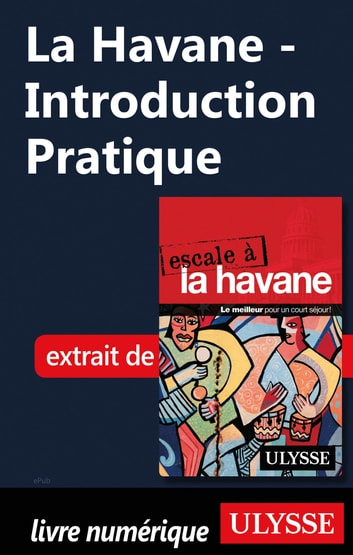 La Havane - Introduction Pratique ebook by Collectif